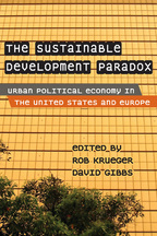 The Sustainable Development Paradox - Edited by Rob Krueger and David Gibbs