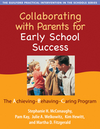 Collaborating with Parents for Early School Success: The Achieving-Behaving-Caring Program