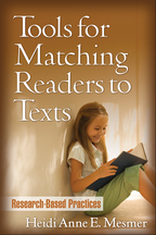 Tools for Matching Readers to Texts: Research-Based Practices