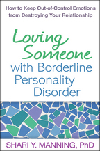 Loving Someone with Borderline Personality Disorder - Shari Y. Manning