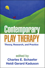 Contemporary Play Therapy - Edited by Charles E. Schaefer and Heidi Gerard Kaduson