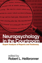 Neuropsychology in the Courtroom - Edited by Robert L. Heilbronner