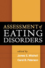 Assessment of Eating Disorders - Edited by James E. Mitchell and Carol B. Peterson