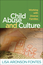 Child Abuse and Culture - Lisa Aronson Fontes