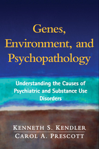 Genes, Environment, and Psychopathology - Kenneth S. Kendler and Carol A. Prescott