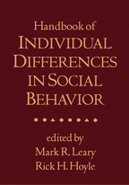 Handbook of Individual Differences in Social Behavior - Edited by Mark R. Leary and Rick H. Hoyle