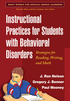 Instructional Practices for Students with Behavioral Disorders - J. Ron Nelson, Gregory J. Benner, and Paul Mooney