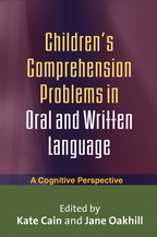 Children's Comprehension Problems in Oral and Written Language - Edited by Kate Cain and Jane Oakhill