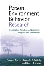 Person-Environment-Behavior Research - Douglas Amedeo, Reginald G. Golledge, and Robert J. Stimson
