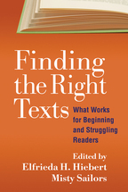 Finding the Right Texts - Edited by Elfrieda H. Hiebert and Misty Sailors