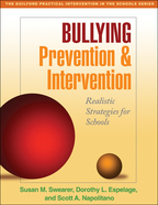 Bullying Prevention and Intervention - Susan M. Swearer, Dorothy L. Espelage, and Scott A. Napolitano