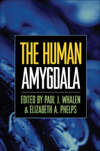 The Human Amygdala - Edited by Paul J. Whalen and Elizabeth A. Phelps