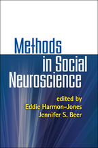 Methods in Social Neuroscience - Edited by Eddie Harmon-Jones and Jennifer S. Beer