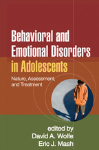 Behavioral and Emotional Disorders in Adolescents - Edited by David A. Wolfe and Eric J. Mash