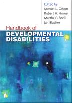 Handbook of Developmental Disabilities - Edited by Samuel L. Odom, Robert H. Horner, Martha E. Snell, and Jan B. Blacher