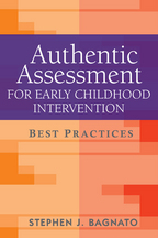 Authentic Assessment for Early Childhood Intervention - Stephen J. Bagnato