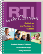 RTI in the Classroom - Rachel Brown-Chidsey, Louise Bronaugh, and Kelly McGraw