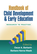 Handbook of Child Development and Early Education - Edited by Oscar A. Barbarin and Barbara Hanna Wasik