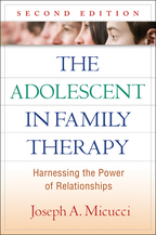 The Adolescent in Family Therapy - Joseph A. Micucci
