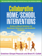 Collaborative Home/School Interventions - Gretchen Gimpel Peacock and Brent R. Collett