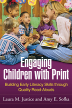 Engaging Children with Print - Laura M. Justice and Amy E. Sofka