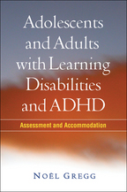 Adolescents and Adults with Learning Disabilities and ADHD - Noël Gregg