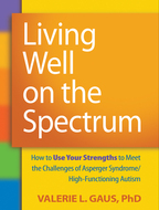Living Well on the Spectrum - Valerie L. Gaus