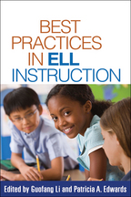 Best Practices in ELL Instruction - Edited by Guofang Li and Patricia A. Edwards