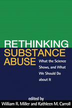 Rethinking Substance Abuse - Edited by William R. Miller and Kathleen M. Carroll