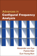 Advances in Configural Frequency Analysis - Alexander von Eye, Patrick Mair, and Eun-Young Mun