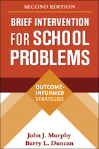 Brief Intervention for School Problems: Second Edition: Outcome-Informed Strategies