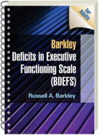Barkley Deficits in Executive Functioning Scale (BDEFS for Adults) - Russell A. Barkley