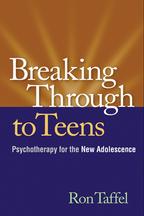 Breaking Through to Teens - Ron Taffel