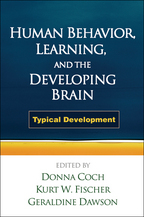 Human Behavior, Learning, and the Developing Brain - Edited by Donna Coch, Kurt W. Fischer, and Geraldine Dawson