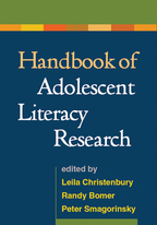 Handbook of Adolescent Literacy Research - Edited by Leila Christenbury, Randy Bomer, and Peter Smagorinsky