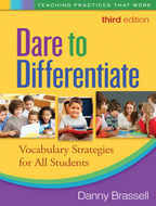 Dare to Differentiate: Third Edition: Vocabulary Strategies for All Students
