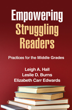 Empowering Struggling Readers - Leigh A. Hall, Leslie D. Burns, and Elizabeth Carr Edwards