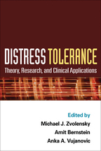 Distress Tolerance - Edited by Michael J. Zvolensky, Amit Bernstein, and Anka A. Vujanovic
