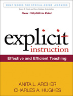 Explicit Instruction - Anita L. Archer and Charles A. Hughes