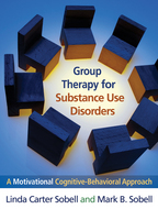 Group Therapy for Substance Use Disorders - Linda Carter Sobell and Mark B. Sobell