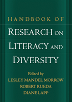 Handbook of Research on Literacy and Diversity - Edited by Lesley Mandel Morrow, Robert Rueda, and Diane Lapp