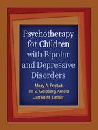 Psychotherapy for Children with Bipolar and Depressive Disorders - Mary A. Fristad, Jill S. Goldberg Arnold, and Jarrod M. Leffler