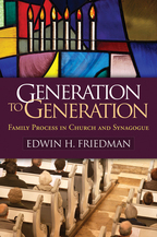 Generation to Generation - Edwin H. Friedman