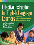 Effective Instruction for English Language Learners - Julie Jacobson, Kelly Johnson, and Diane Lapp