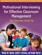 Motivational Interviewing for Effective Classroom Management: The Classroom Check-Up