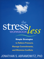 The Stress Less Workbook - Jonathan S. Abramowitz