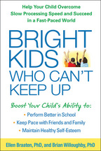 Bright Kids Who Can't Keep Up - Ellen Braaten and Brian Willoughby