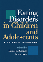 Eating Disorders in Children and Adolescents - Edited by Daniel Le Grange and James Lock