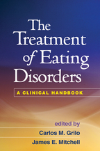 The Treatment of Eating Disorders - Edited by Carlos M. Grilo and James E. Mitchell