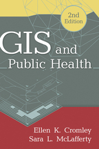 GIS and Public Health - Ellen K. Cromley and Sara L. McLafferty